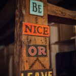 #243 Be nice or leave